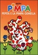Cover of Pimpa, Pepita e la Pimpa gemella