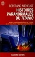 Cover of Histoires paranormales du Titanic