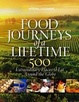 Cover of Food Journeys of a Lifetime