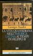 Cover of La vita quotidiana nell'America latina ai tempi di Filippo II