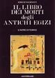 Cover of Il Libro dei Morti degli antichi egizi