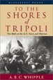 Cover of To the Shores of Tripoli