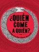Cover of ¿QUIEN COME A QUIEN?