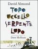 Cover of Topo uccello serpente lupo
