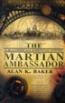 Cover of The Martian Ambassador. Alan Baker