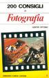 Cover of 200 Consigli di Fotografia