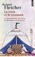 Cover of La croix et le croissant