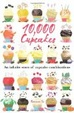 Cover of 10,000 Cupcakes