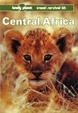 Cover of Lonely Planet Central Africa