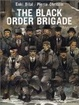 Cover of The Black Order Brigade