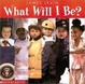 Cover of What Will I Be?