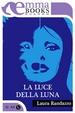 Cover of La luce della luna