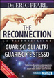 Cover of The reconnection. Guarisci gli altri guarisci te stesso