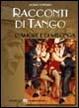 Cover of Racconti di tango, d'amore e di Milonga