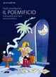 Cover of Il poemificio, manualetto per farsi versi d'artificio