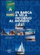 Cover of in barca a vela intorno al mondo