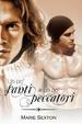 Cover of Un po' santi un po' peccatori