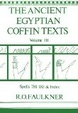 Cover of The Ancient Egyptian Coffin Texts