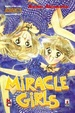 Cover of Miracle Girls vol. 1