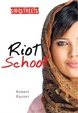 Cover of Riot School