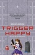 Cover of Trigger Happy