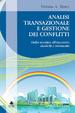 Cover of Analisi transazionale e gestione dei conflitti. Dallo scontro all'incontro: modelli e strumenti