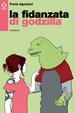 Cover of La fidanzata di Godzilla