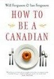 Cover of How to Be a Canadian