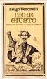 Cover of Bere giusto