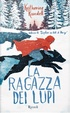 Cover of La ragazza dei lupi