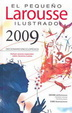 Cover of El Pequeno Larousse Illustrado 2009