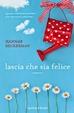 Cover of Lascia che sia felice