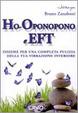 Cover of Ho-oponopono e EFT. Insieme per una completa pulizia della tua vibrazione