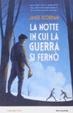 Cover of La notte in cui la guerra si fermò
