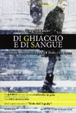 Cover of Di ghiaccio e di sangue
