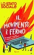 Cover of Il movimento è fermo