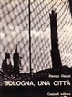 Cover of Bologna, una città