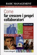 Cover of Come far crescere i propri collaboratori