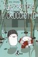 Cover of Panzerotta e Crocchetto