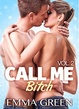 Cover of Call me Bitch - Vol. 2