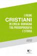 Cover of I primi cristiani in Emilia-Romagna tra prosopografia e storia