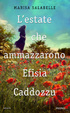 Cover of L'estate che ammazzarono Efisia Caddozzu