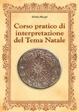 Cover of Corso pratico di interpretazione del Tema Natale