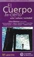 Cover of El Cuerpo In-Cierto