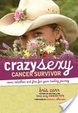 Cover of Crazy Sexy Cancer Survivor