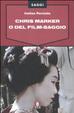 Cover of Chris Marker o Del film-saggio