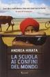Cover of La scuola ai confini del mondo