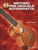 Cover of Metodo per ukulele autodidatta