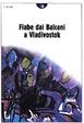 Cover of Fiabe dai Balcani a Vladivostok