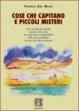Cover of Cose che capitano e piccoli misteri